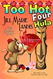 Too Hot Four Hula: 4 (The Tiki Goddess Mystery Series)