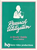 img - for Research Utilization: A Study Guide -Second Edition book / textbook / text book