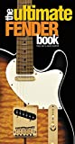 img - for The Ultimate Fender Book book / textbook / text book