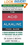 The Acid-Alkaline Food Guide - Second...