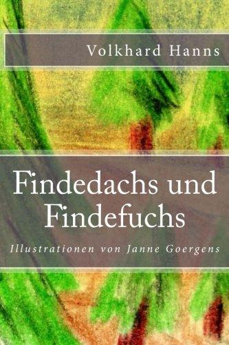 Findedachs und Findefuchs  [Hanns, Volkhard] (Tapa Blanda)