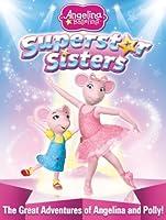 Angelina Ballerina: Superstar Sisters [HD]