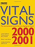 img - for Vital Signs 2000-2001: The Environmental Trends That Are Shaping Our Future book / textbook / text book