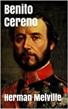 Image of Benito Cereno (Illustrated + Audio Links)
