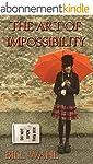 The Art of Impossibility (English Edi...