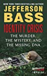 Identity Crisis: The Murder, the Myst...