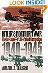 Hitler's Northern War: The Luftwaffe'...