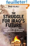The Struggle for Iraq's Future - How...