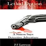 Lethal Option | P. J. Lawton