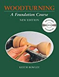 img - for Woodturning: A Foundation Course (With DVD) by Keith Rowley (7-Mar-2015) Paperback book / textbook / text book
