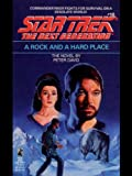 A Rock and a Hard Place (Star Trek: The Next Generation Book 10)