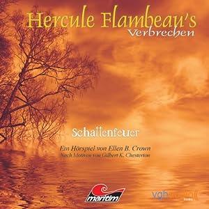 Schattenfeuer (Hercule Flambeau's Verbrechen) Hörspiel
