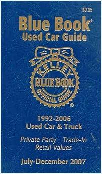 kelley blue book used car guide july december 2007 consumer edition kelley blue book used. Black Bedroom Furniture Sets. Home Design Ideas