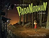 img - for The Art and Making of ParaNorman book / textbook / text book