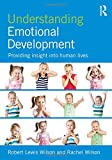 img - for Understanding Emotional Development: Providing insight into human lives book / textbook / text book