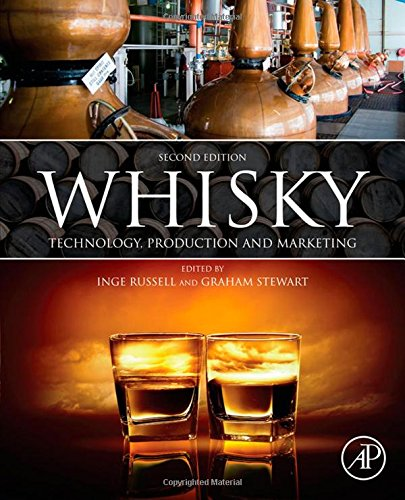 Whisky, Second Edition: Technology, Production and Marketing
