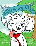 img - for Take the Dog Out! book / textbook / text book
