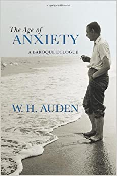 wh auden age of anxiety Complete summary of w h auden's the age of anxiety enotes plot summaries cover all the significant action of the age of anxiety.