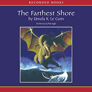 The Farthest Shore: The Earthsea Cycle, Book 3 | [Ursula K. Le Guin]