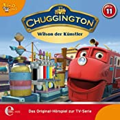 Wilson der Künstler (Chuggington 11) | Thomas Karallus