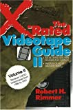 The X-Rated Videotape Guide, 1986-1991 (No. 2) (087975673X) by Rimmer, Robert H.
