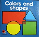 Lynne Bradbury Colours and Shapes (Square books - first books)