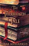 The Thirteenth Tale: A Novel (Edition unknown) by Setterfield, Diane [Paperback(2007????]