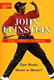 First Coming (Library of Contemporary Thought) (0345422864) by Feinstein, John