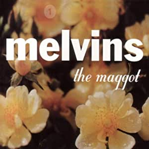 The Maggot