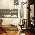 Schumann: Kinderszenen - Arabesque - Piano Quintet