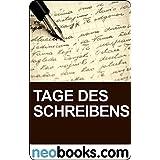 """Tage des Schreibens: Geschichten um besondere Worte (KNAUR eRIGINALS)von """"Bettina Daiber"""""""