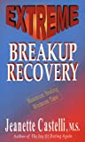 Extreme Breakup Recovery