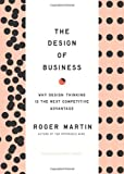 Cover of Design of Business by Roger   L. Martin 1422177807