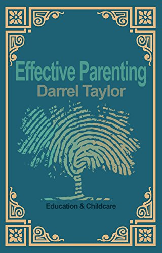 effective-parenting-raising-kids-with-positive-traits-english-edition