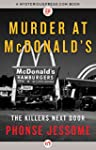 Murder at McDonald's: The Killers Nex...