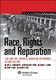 img - for Race, Rights, and Reparation: Law and the Japanese American Internment, Second Edition book / textbook / text book