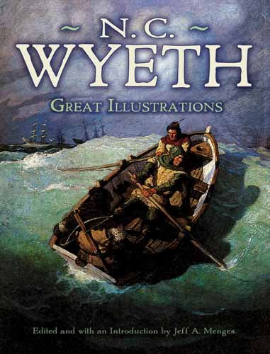 Great Illustrations by N. C. Wyeth, N. C. Wyeth