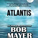 Atlantis Audiobook by Greg Donegan, Robert Doherty, Bob Mayer Narrated by J. C. Hayes