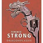 Dragonplague | Terence Strong