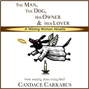 The Man, The Dog, His Owner & Her Lover Audiobook