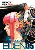 Hiroki Endo Eden: It's an Endless World!: v. 5
