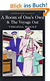 Room of One's Own & The Voyage Out (Wordsworth Classics)