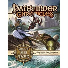 Pathfinder Chronicles: Guide to the River Kingdoms (Pathfinder Chronicles Supplement) by China Mieville, Elaine Cunningham and Chris Pramas
