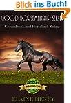 Good Horsemanship Series - Groundwork...