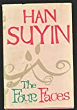 The Four Faces (0224602535) by Suyin, Han