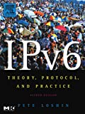 img - for IPv6, Second Edition: Theory, Protocol, and Practice, 2nd Edition (The Morgan Kaufmann Series in Networking) book / textbook / text book