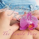 The Family Way (       UNABRIDGED) by Jayne Ann Krentz Narrated by Laural Merlington