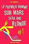 Le premier homme sur Mars sera une blonde, épisode 1 par Giudicelli