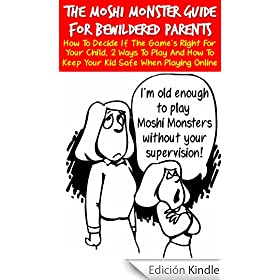 The Moshi Monster Guide For Bewildered Parents: How To Decide If The