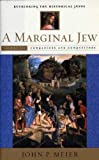 A Marginal Jew: Rethinking the Historical Jesus, Volume III: Companions and Competitors (The Anchor Yale Bible Reference Library)